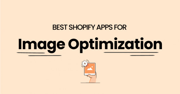 6 Best Image Optimization Apps for Shopify Store in 2021