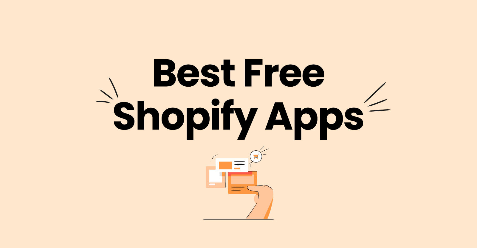 10 Best Free Shopify Apps in 2021