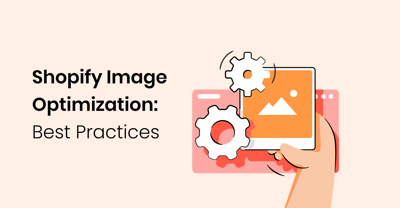 A simple 7 step guide to optimizing images on your Shopify store