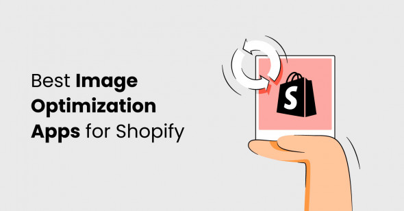 8 Best Image Optimization Apps for Shopify Store in 2021