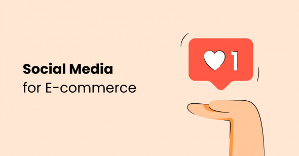 Social Media for E-commerce: The Least You Need to Know