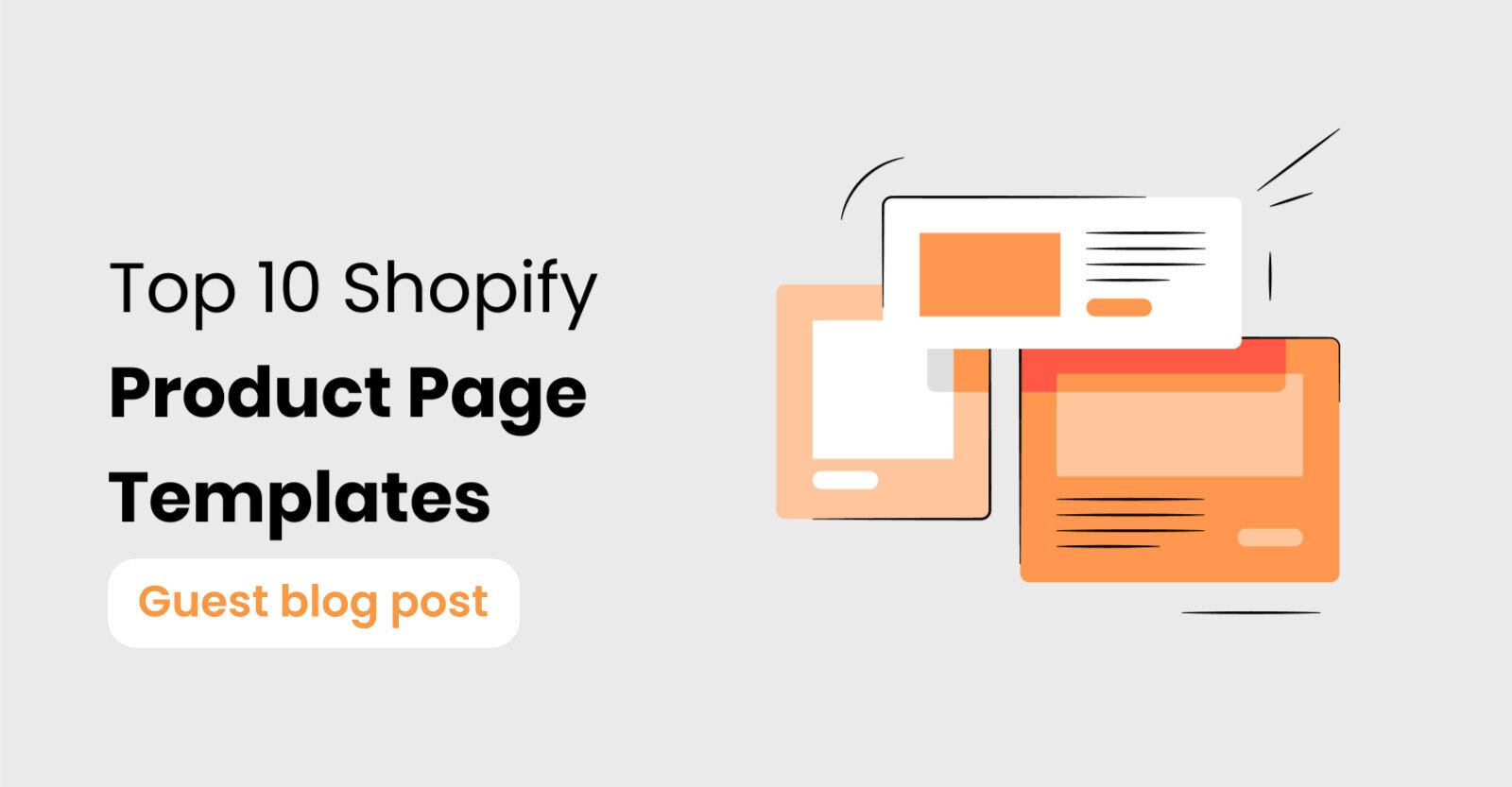 Top 10 Shopify Product Page Templates to Kick-Start Selling on your Store (Mostly Free!)